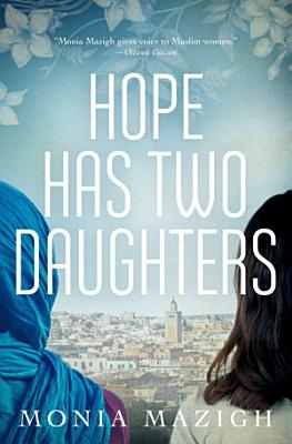 Hope Has Two Daughters