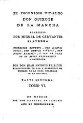 El Ingenioso Hidalgo Don Quixote de La Mancha: Parte segunda. 6
