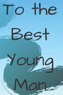 To the Best Young Man PDF