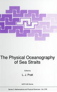The Physical Oceanography of Sea Straits