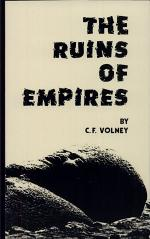The Ruins, Or, Meditation on the Revolutions of Empires ; and The Law of Nature