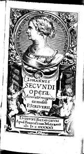 Johannis Secundi opera