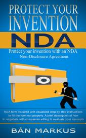 Protect your Invention NDA: Protect Your Invention with an NDA