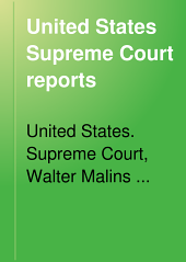 United States Supreme Court Reports: Volumes 155-158