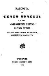 Raccolta di cento sonetti e di altri componimenti poetici