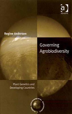 Governing Agrobiodiversity