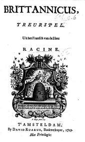 Britannicus. Treurspel uit het Fransch (by I. de Canjoncle).