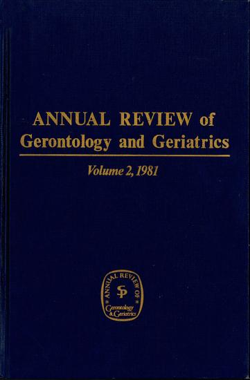 Annual Review of Gerontology and Geriatrics PDF