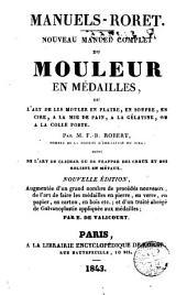 Manuels-Roret: noveau manuel complet du mouler en médailles: nouveau manuel complet du mouleur en médailles