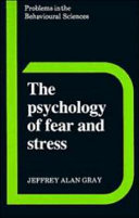 The Psychology of Fear and Stress