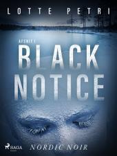 Black notice: Afsnit 1: Bind 1