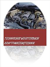 100 000 Uebersetzungen: Technisches Woerterbuch Kraftfahrzeugtechnik deutsch-englisch/ englisch-deutsch: dictionary automotive engineering german-english/ english-german