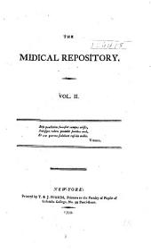 Medical Repository of Original Essays and Intelligence Relative to Physic, Surgery, Chemistry, and Natural History: Volume 2