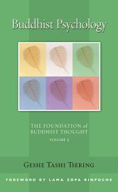 Buddhist Psychology: The Foundation of Buddhist Thought