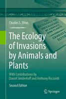 The Ecology of Invasions by Animals and Plants PDF