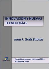 Innovación y nuevas tecnologías: Mentefactura