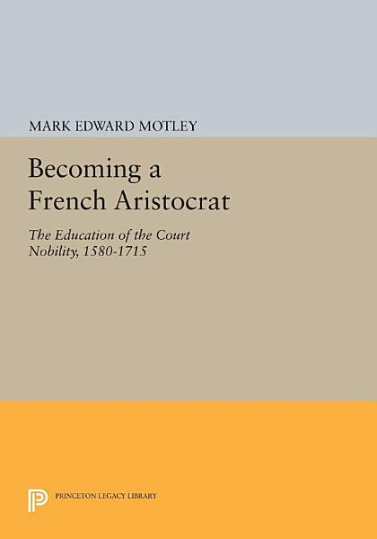 Becoming a French Aristocrat PDF