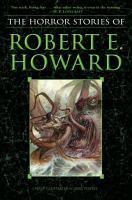 The Horror Stories of Robert E  Howard PDF