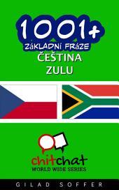 1001+ Základní Fráze Čeština - Zulu