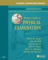 Student Laboratory Manual for Mosby's Guide to Physical Examination - E-Book: Edition 7