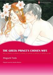 The Greek Prince's Chosen Wife: Billionaires' Brides Series, Book 2