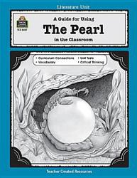 A Guide For Using The Pearl In The Classroom Book PDF