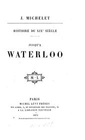 Histoire du dix-neuvième siècle: Volume3