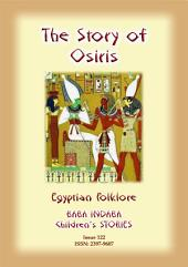 THE STORY OF OSIRIS - An Ancient Egyptian Tale: Baba Indaba Children's Stories - Issue 122