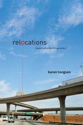 Relocations: Queer Suburban Imaginaries