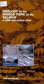 Geology of the Middle Fork of the Salmon