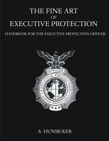 The Fine Art of Executive Protection PDF