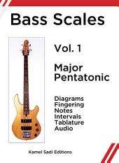 Bass Scales Vol. 1: Major Pentatonic