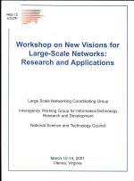 Workshop on New Visions for Large-Scale Networks