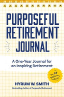 Purposeful Retirement Journal