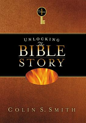 Unlocking the Bible Story  Old Testament