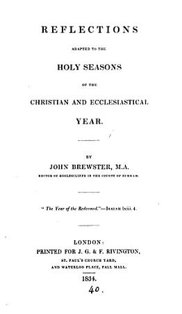 Reflections adapted to the holy seasons of the Christian and ecclesiastical year PDF