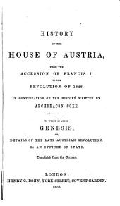 History of the house of Austria, from the foundation of the monarchy: Volume 4