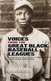 Voices from the Great Black Baseball Leagues: Revised Edition