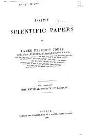 The Scientific Papers of James Prescott Joule: Volume 2