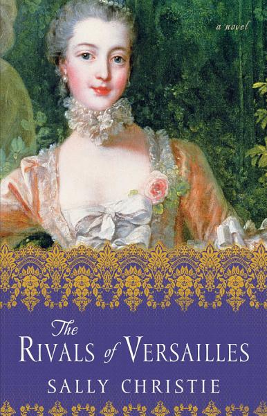 Download The Rivals of Versailles Book