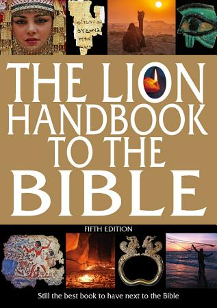 The Lion Handbook to the Bible Fifth Edition PDF