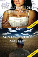 The Ultimate Self Esteem Guide and Mind Control Mastery PDF