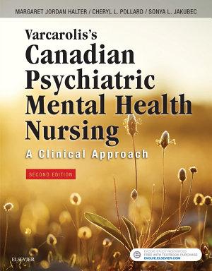 Varcarolis s Canadian Psychiatric Mental Health Nursing  Canadian Edition   E Book PDF