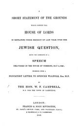 Substance of a Speech on the Jewish Question, delivered in the House of Commons ... May 4, 1848