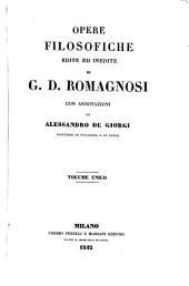 Opere filosofiche edite ed inedite di G. D. Romagnosi