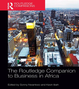 The Routledge Companion to Business in Africa PDF