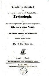 Populäres Handbuch der allgemeinen und speziellen Technologie: oder der rationellen Praxis des chemischen und mechanischen Gewerbewesens nach den neuesten Ansichten und Erfindungen, Volume 2