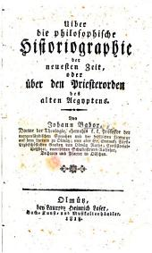 Über die philosophische Historiographie der neuesten Zeit, oder über den Priesterorden des alten Aegyptens