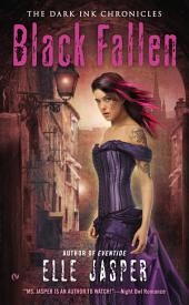 Black Fallen: The Dark Ink Chronicles