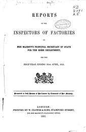 Factories and Workshops: Annual Report of the Chief Inspector of Factories and Workshops ...